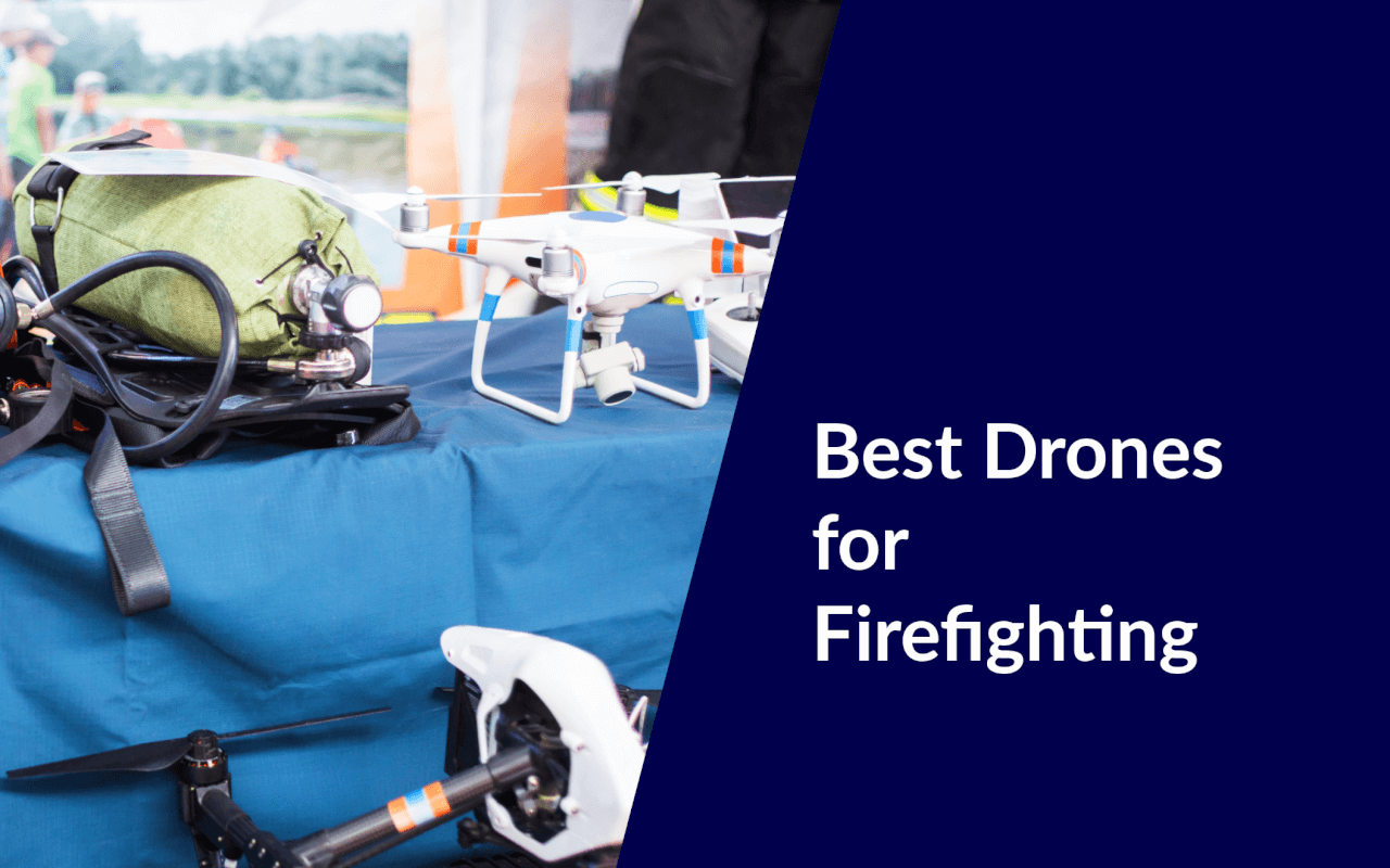 best drones for firefighting