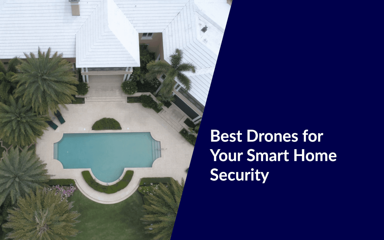 best drones for smart home surveillance