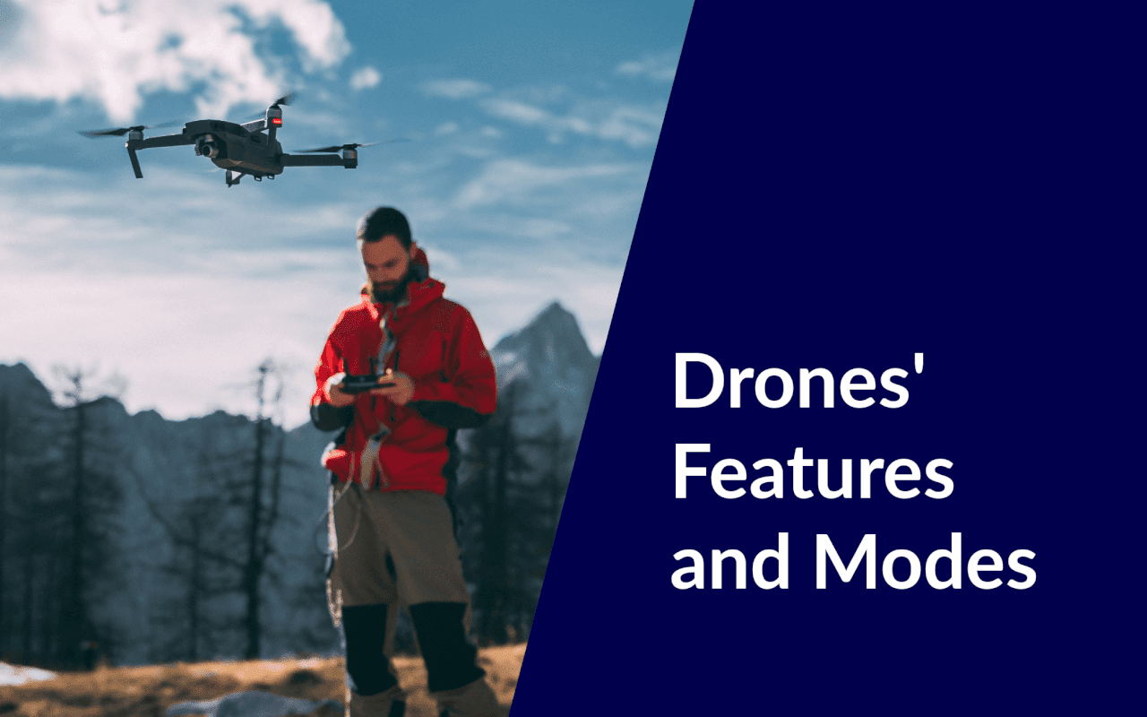drone features and modes
