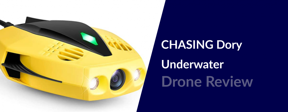 chasing dory underwater drone review