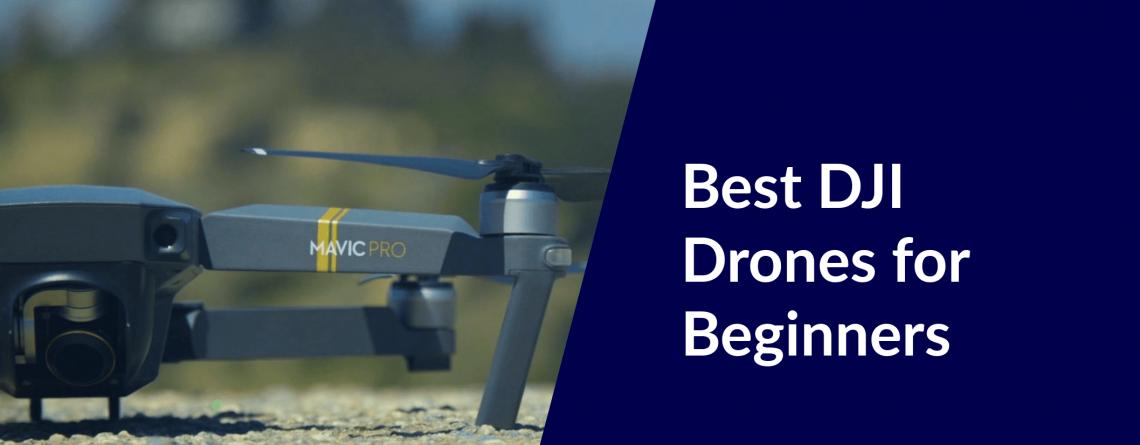 best dji drones for beginners